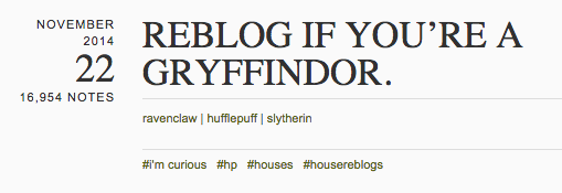 Reblog if you're a Gryffindor