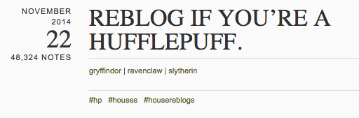 Reblog if you're a Hufflepuff