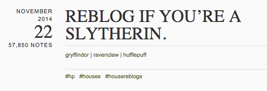 Reblog if you're a Slytherin